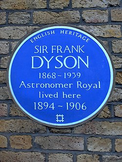 Sir frank dyson 1868 1939 astronomer royal lived here 1894 1906