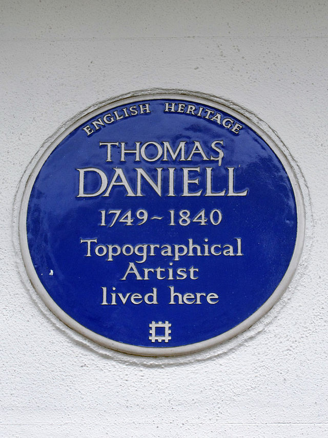Thomas Daniell blue plaque - Thomas Daniell 1749-1840 topographical artist lived here