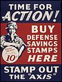 "TIME FOR ACTION. BUY DEFENSE SAVINGS STAMPS HERE. STAMP OUT THE ""AXIS"". - NARA - 515820.jpg"