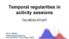 Temporal regularities in activity sessions -- Research Showcase (October, 2014).pdf