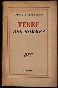Terre des hommes, de Antoine de Saint Exupéry, aux éditions Gallimard, 1939