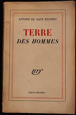 Terre des Hommes - Antoine de Saint Exupéry