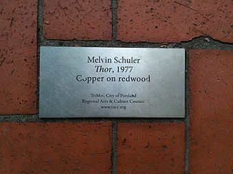 Plaque for the sculpture: Melvin Schuler Thor, 1977 Copper on redwood TriMet, City of Portland Regional Arts & Culture Council www.racc.org Thor, Portland, Oregon - 2.jpg