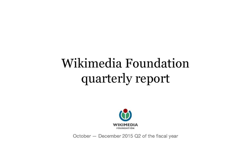 File:Wikimedia Foundation Quarterly Report, FY 2015-16 Q2 (October-December).pdf