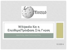 Wikipedia and the free access to knowledge