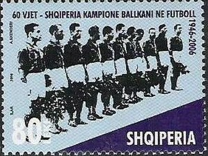 Albania national football team - Stamps of Albania in 2006. The 60th Anniversary of Victory at the Balkan Cup.