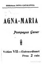 AgnaMaria llegenda del temps de la guerra dels segadors, 16401647