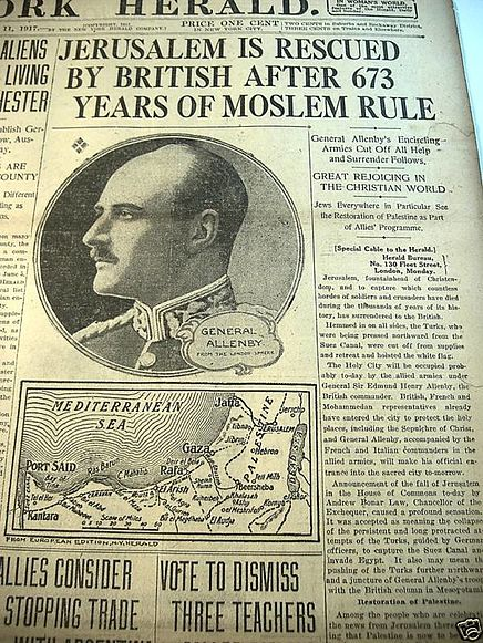"New York Herald front page on 11 December 1917 at the end of the Battle of Jerusalem. The mention of ""673 years"" is in reference to the continued rule of Muslims starting in 1244 under the Khwarezmian dynasty. Allenby headline.jpg"