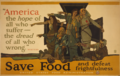 America the hope of all who suffer- the dread of all who wrong- Whitter. Save Food and defeat frightfulness.png