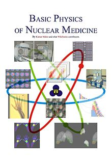 Basic Physics Of Nuclear Medicine Chapter Review
