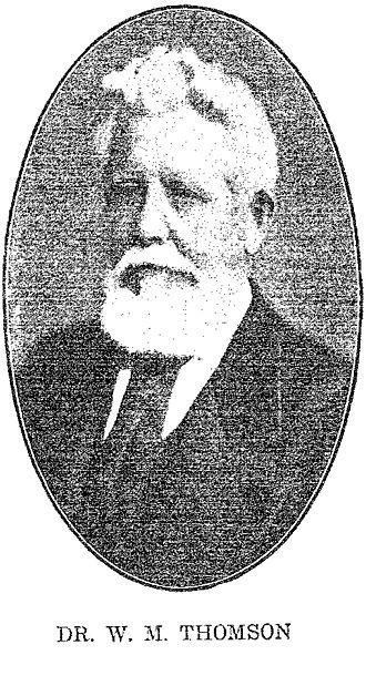 William McClure Thomson - Dr. W. M. Thomson
