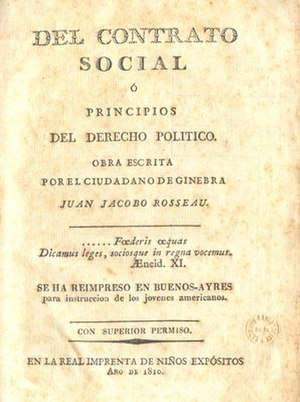 Mariano Moreno - Jean-Jacques Rousseau's The Social Contract, translated to Spanish by Mariano Moreno