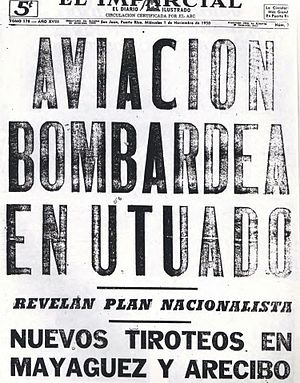 "Puerto Rican Nationalist Party revolts of the 1950s - El Imparcial headline: ""Aviation bombing in Utuado"""