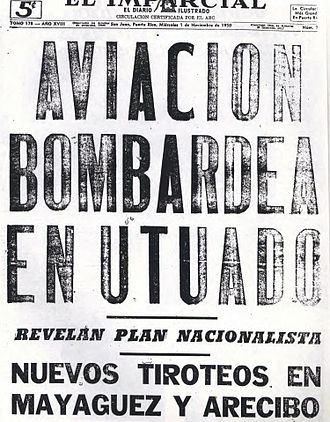 "Utuado uprising - ""El Imparcial"" headline ""Aviation Bombs Utuado"""