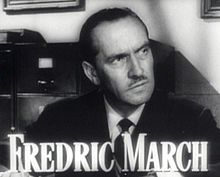 Description de l'image  Fredric March in Best Years of Our Lives trailer.jpg.