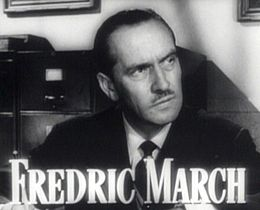Fredric March in Best Years of Our Lives trailer.jpg