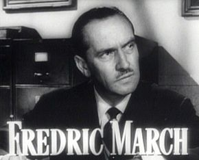 alt=Description de l'image Fredric March in Best Years of Our Lives trailer.jpg.