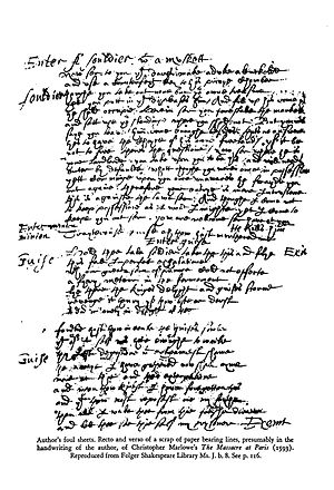 Foul papers - A sheet of what some consider to be Christopher Marlowe's foul papers. It contains lines from his play, The Massacre at Paris (1593). Reproduced from Folger Shakespeare Library Ms.J.b.8