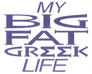 My Big Fat Greek Life - Image: My Big Fat Greek Life