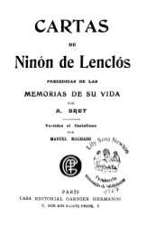 Ninon de Lenclos: Español: Cartas de Ninón de Lenclós precedidas de las memorias de su vida