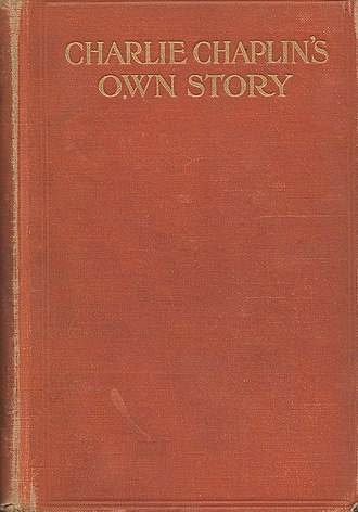 "Rose Wilder Lane - Her Withdrawn ""As Told To""  1916 Chaplin Biography"