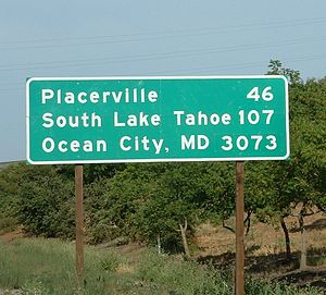 U.S. Route 50 in California - This sign at the west end indicates the distances to Placerville, South Lake Tahoe, and the east end of the route in Ocean City, Maryland
