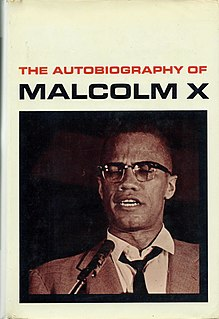 <i>The Autobiography of Malcolm X</i> Autobiography of African-American Muslim minister and human rights activist