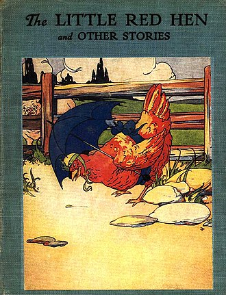 The Little Red Hen - The Little Red Hen, illustrated by Florence White Williams