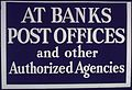 """AT BANKS POST OFFICES and other Authorized Agencies"" - NARA - 514246.jpg"