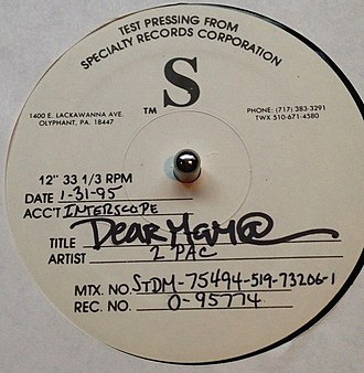"Tupac Shakur - The test pressing single for ""Dear Mama"": the platinum single is among the top ranked songs in hip-hop history."