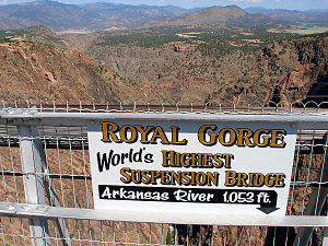Royal Gorge Bridge - Sign on bridge with inaccurate height in 2008