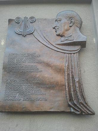 Bulbul (singer) - Plaque on building where Azerbaijani singer, opera tenor and professor Bulbul (Murtuza Mammadov) lived in Baku