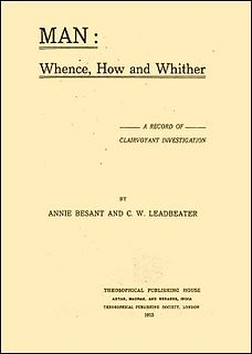 <i>Man: Whence, How and Whither, a Record of Clairvoyant Investigation</i>