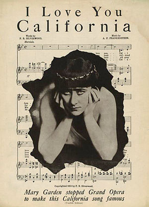 I Love You, California - Cover of the sheet music for I Love You, California featuring Mary Garden