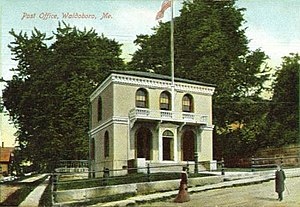 Waldoboro, Maine - 1857 Custom House and Post Office, as it appeared c. 1908