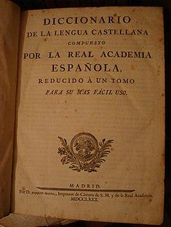 Słownik języka hiszpańskiego RAE z roku 1780, RAE słownik, Hiszpańska Akademia Królewska, Real Academia Española