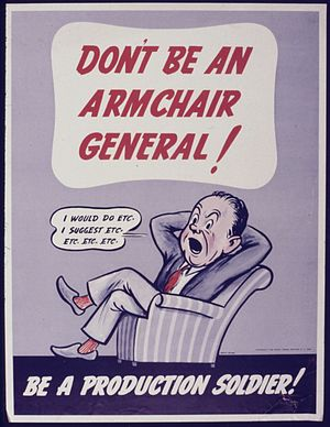 Don't be an Armchair General^ Be a Production ...