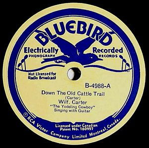 "Wilf Carter (musician) - ""Down the Old Cattle Trail"" by Wilf Carter"