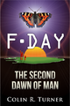 F-Day The Second Dawn Of Man front cover.png