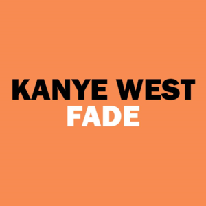 Fade (Kanye West song) - Image: Fadekanyewest