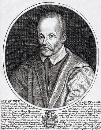 1584 in France - Guy Du Faur, Seigneur de Pibrac