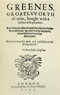 <i>Greenes Groats-Worth of Wit</i> 1592 tract by Robert Greene