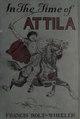 In the time of Attila (IA intimeofattila00rolt).pdf