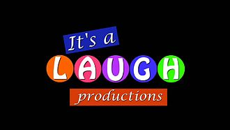 It's a Laugh Productions - Image: Itsalaughproduction