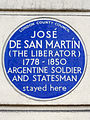 JOSÉ DE SAN MARTÍN (THE LIBERATOR) 1778-1850 ARGENTINE SOLDIER AND STATESMAN stayed here.jpg