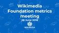 June 2018 Monthly Metrics Meeting.pdf