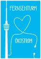 Kampagnenmotiv Fernsehturm liebt Ökostrom ohne Logo Hochformat PNG.png