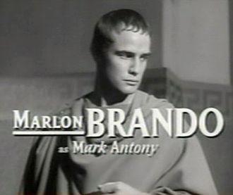 Julius Caesar (1953 film) - Image: Marlon Brando in Julius Caesar trailer