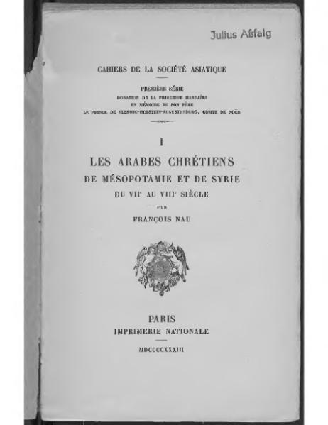http://upload.wikimedia.org/wikipedia/commons/thumb/9/9c/Nau_-_Les_Arabes_chr%C3%A9tiens_de_M%C3%A9sopotamie_et_de_Syrie,_du_VIIe_au_VIIIe_si%C3%A8cle.djvu/page1-463px-Nau_-_Les_Arabes_chr%C3%A9tiens_de_M%C3%A9sopotamie_et_de_Syrie,_du_VIIe_au_VIIIe_si%C3%A8cle.djvu.jpg