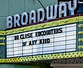 No Close Encounters of Any Kind on marquee of Broadway Theatre - Mt. Pleasant, MI (49730008467).jpg